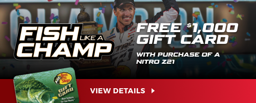 Fish Like A Champ Sales Event - $1000 Bass Pro Gift Card with Purchase of a NITRO Z21